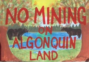 No Mining on Algonquin Territory, by Waylon Nottaway